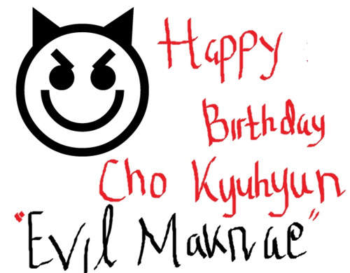 Happy Birthday Evil Magnae^^